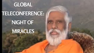 Global Teleconference: Night Of Miracles