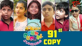 Fun Bucket JUNIORS | Episode 91 | Kids Funny Videos | Comedy Web Series | By Nagendra K | TeluguOne - TELUGUONE