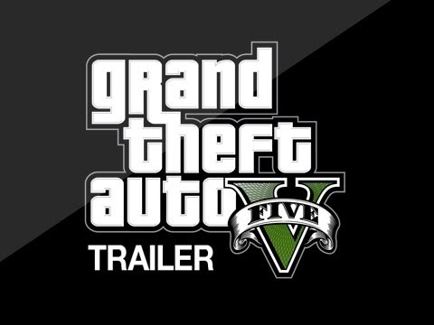 Grand Theft Auto V Official Trailer (GTA 5 Trailer)