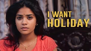 I Want Holiday - Latest Telugu Short Film 2018 II Directed by Feroz Ahmed - YOUTUBE