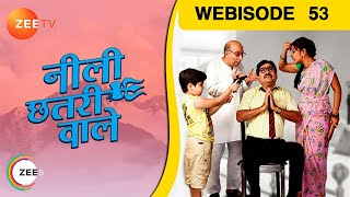 Neeli Chatri Waale : Episode 53 - 1st March 2015
