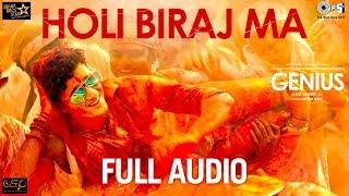 Holi Biraj Ma Full Audio - Genius | Utkarsh & Ishita | Jubin Nautiyal | Himesh Reshammiya | Manoj - TIPSMUSIC