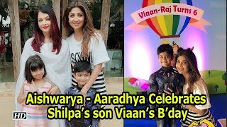Aishwarya & Aaradhya Celebrates Shilpa's son Viaan's B'day - IANSINDIA