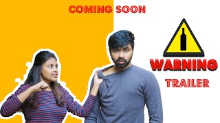 Warning New telugu short film trailer || vivify Media || AMPM Entertainment - YOUTUBE