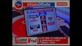 Decoding Three-way battle In Delhi, Lok Sabha Elections 2019 | AAP vs Congress vs BJP | State Union - NEWSXLIVE