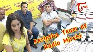 Kerintha Movie Team at Radio Mirchi - TELUGUONE