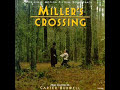 01 - Opening Titles (Miller's Crossing Ost)