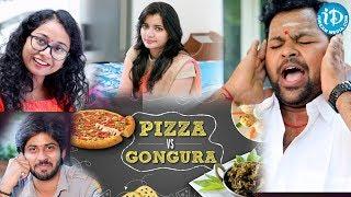 Pizza Vs Gongura || LOL OK Please Comedy Series || iDream Movies - IDREAMMOVIES