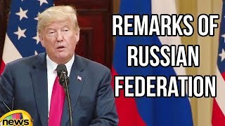 Trump and Putin Remarks of Russian Federation in Joint Press Conference   Trump News   Mango News - MANGONEWS