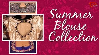 Fashion Passion | Summer Blouse Collections | By Sree Devi - TELUGUONE