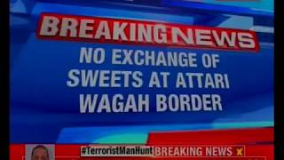 Pak violated ceasefire in Arnia sector; no exchange of sweets at Attari Wagah Border - NEWSXLIVE