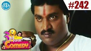 COMEDY THEENMAAR - Telugu Best Comedy Scenes - Episode 242 - IDREAMMOVIES