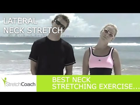 Neck Stretch, Lateral Neck Stretch Video, Neck Stretching Exercises