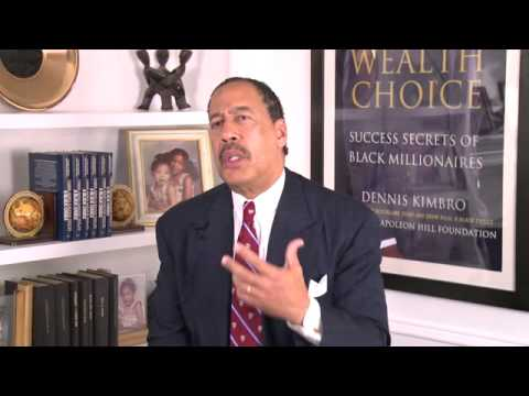 The Wealth Choice - In Conversation with Dr. Dennis Kimbro