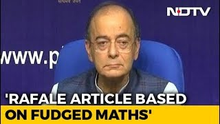 """Fudged Arithmetic"": Arun Jaitley Dismisses Report On Rafale Deal Price Escalation - NDTV"
