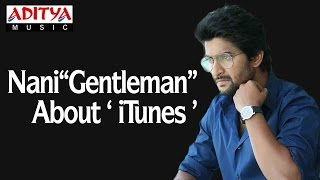 Nani Speaking About Gentleman Movie Songs Now Available on iTunes ♫ Get it Now ► - ADITYAMUSIC