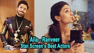 Alia, Rajkumar and Ranveer are Star Screen's Best Actors - BOLLYWOODCOUNTRY