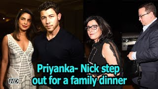 Priyanka- Nick step out for a family dinner - IANSINDIA