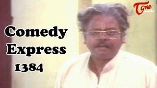 Comedy Express 1384 || Back to Back || Telugu Comedy Scenes - TELUGUONE