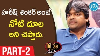 Director Harish Shankar Exclusive Interview Part #2 || Valmiki Movie || Dil Se With Anjali - IDREAMMOVIES