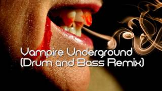 Royalty FreeHalloween:Vampire Underground (Drum and Bass Remix)