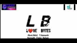 LOVE BYTES  // Latest telugu short film Trailer 2019 // Directed by Abvd Akhil - YOUTUBE