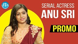 Serial Actress Anu Sri Exclusive Interview Promo | Soap Stars With Anitha | iDream Movies - IDREAMMOVIES