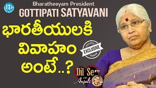 Bharatheeyam President G Satyavani Exclusive Interview || Dil Se With Anjali #73 - IDREAMMOVIES