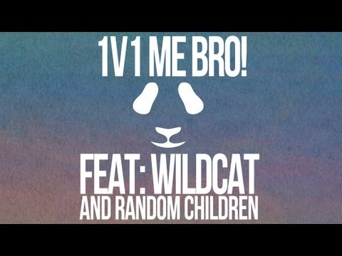 1v1 Me Bro! - Messing with Wildcat & Prepubescent Gentlemen