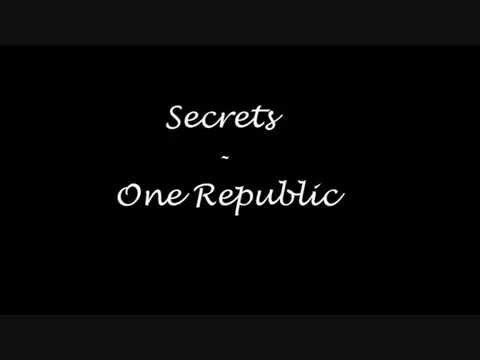 Secrets - One Republic [WITH LYRICS]