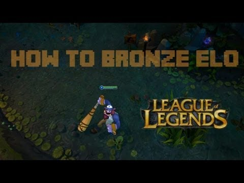 How to Bronze Elo - Episode 2