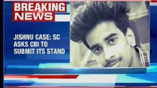 Jishnu case: SC asks CBI to submit its stand, clarify on procedural delays - NEWSXLIVE
