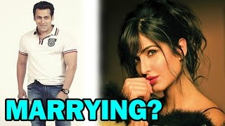 Salman Khan or Katrina Kaif   who will get married first? - EXCLUSIVE