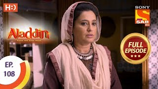 Aladdin - Ep 108 - Full Episode - 14th January, 2019 - SABTV