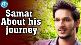 Samar About His Journey In Film Industry   Kotha Kothaga Unnadi   Talking Movies with iDream - IDREAMMOVIES