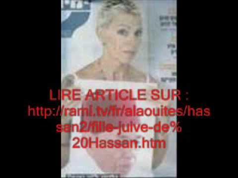 MAROC- Hassan II a une fille juive (Hedva Selaa)