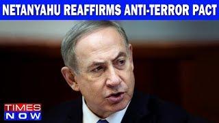 Netanyahu Reaffirms Anti-Terror Pact, Missile Deal Back On Table? I India Upfront - TIMESNOWONLINE