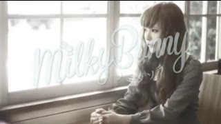 Milky Bunny(益若つばさ)「ナミダソラ」