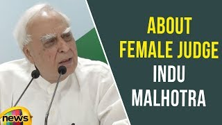 Kapil Sibal Speaks About Female Judge Indu Malhotra | Mango News - MANGONEWS