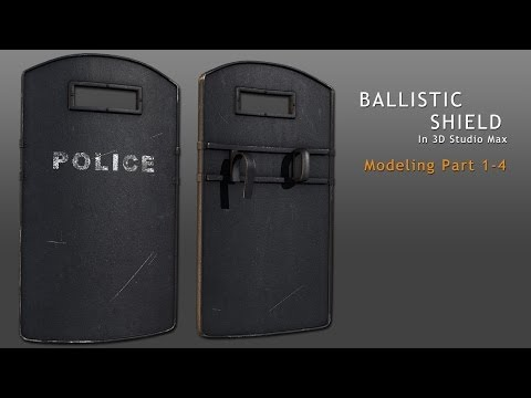 Tutorial: Ballistic Shield in 3D Studio Max - Part 1-4 (reupload)