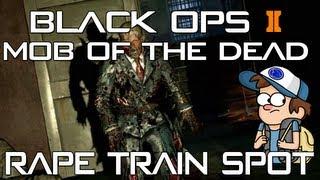 """NEW """"MOB OF THE DEAD"""" - BEST RAPETRAIN SPOT - """"Black Ops 2 Zombies"""""""