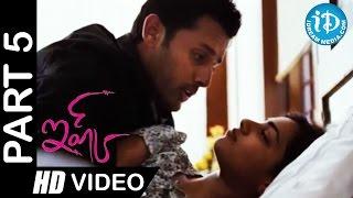 Ishq Telugu Movie Part 5 | Nithin, Nithya Menon | Anup Rubens - IDREAMMOVIES