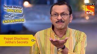 Your Favorite Character | Popatlal Discloses Jethalal's Secrets | Taarak Mehta Ka Ooltah Chashmah - SABTV