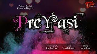 PREYASI | Telugu Short Film 2018 | By Chandu Rapeti | TeluguOne - TELUGUONE