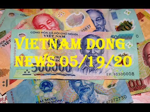Good news about the vietnamese dong revalue