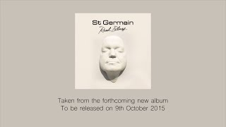 Video St Germain - Real Blues
