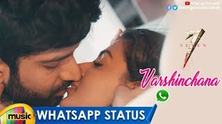 Best Romantic WhatsApp Status | Varshinchana Song | 7 Movie | Havish | Anisha Ambrose | Seven Movie - MANGOMUSIC