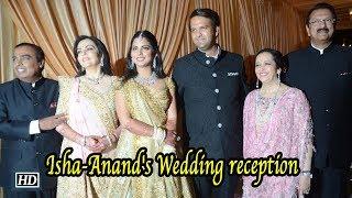 Isha - Anand's Wedding reception,  an unforgettable affair - IANSINDIA