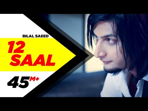 12 Saal | Bilal Saeed | Twelve