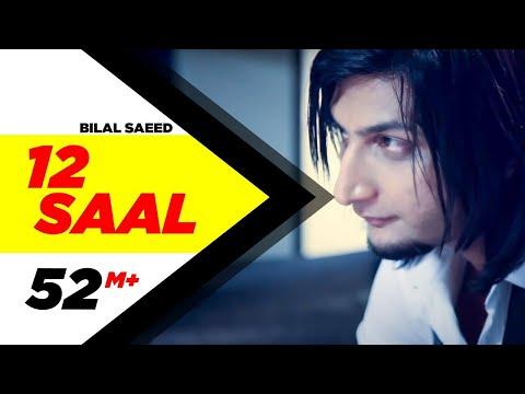 12 Saal | Bilal Saeed | Twelve